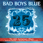 Bad Boys Blue - 25 /physical release/